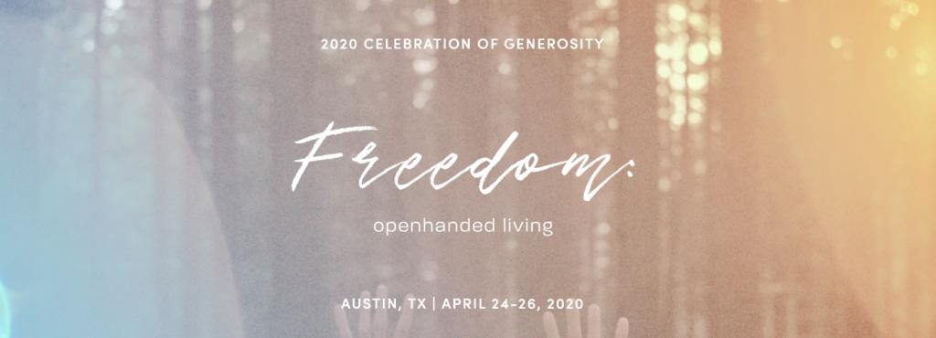 Celebration of Generosity, Austin, TX - April 24-26, 2020